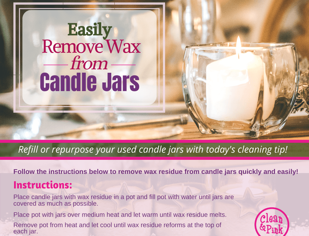 holiday tips cleaning wax from candle jars repurposed cleaning tips Clean & Pink residential cleaning company memphis tn