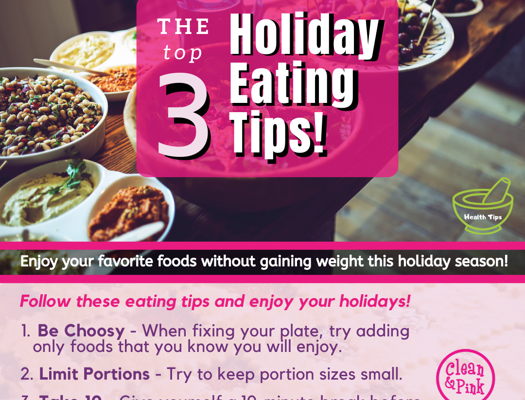 Avoid holiday weight gain cleaning eating tips thanksgiving christman Clean & Pink Residential cleaning company