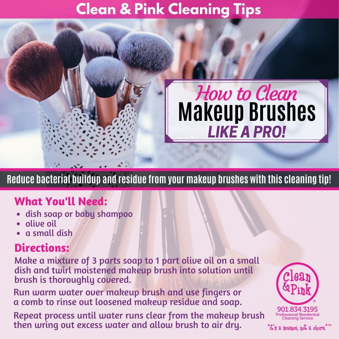 makeup tip brushes eye shadow holistic lifestyle Clean & Pink residential cleaning company memphis tennessee TN 38104