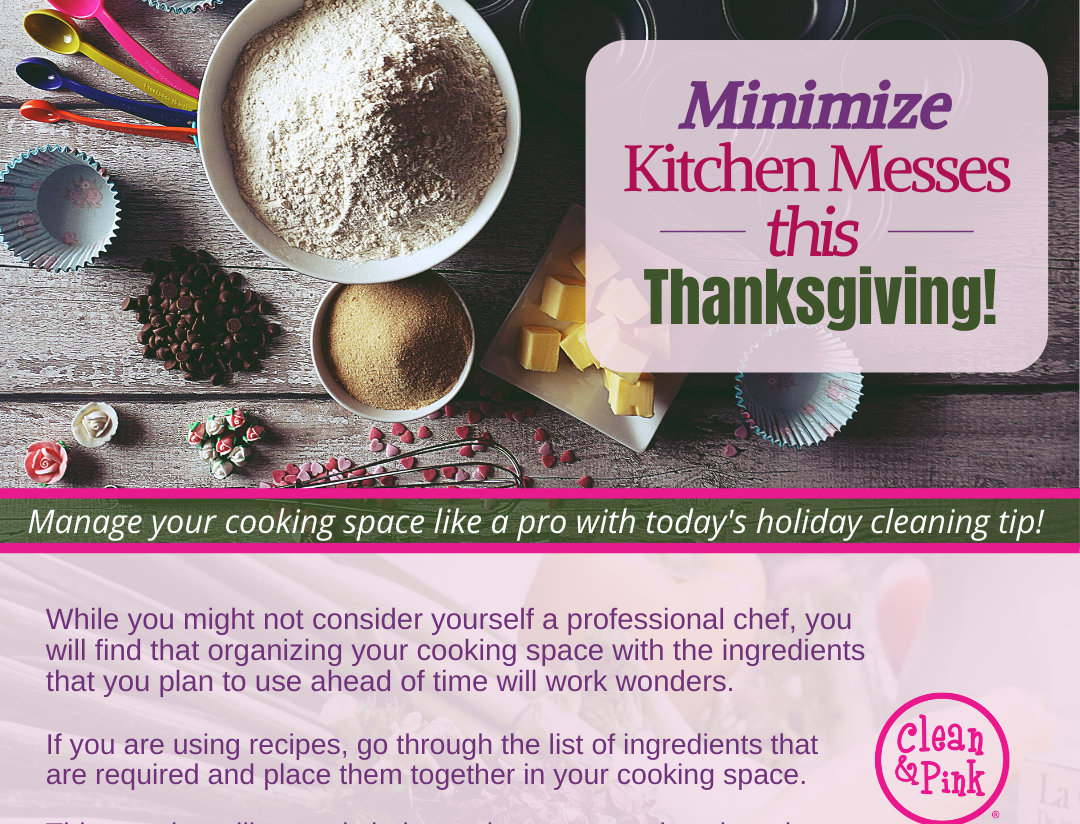 good housekeeping residential cleaning keeping kitchens clean minimize messes holiday dinners winter thanksgiving christmas